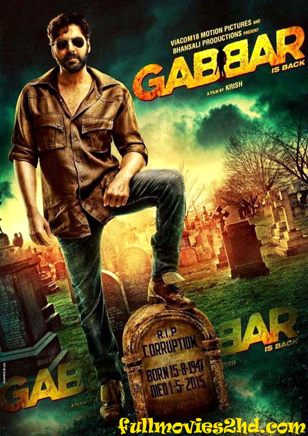Gabbar is Back 2015 Hindi Movie Free Download