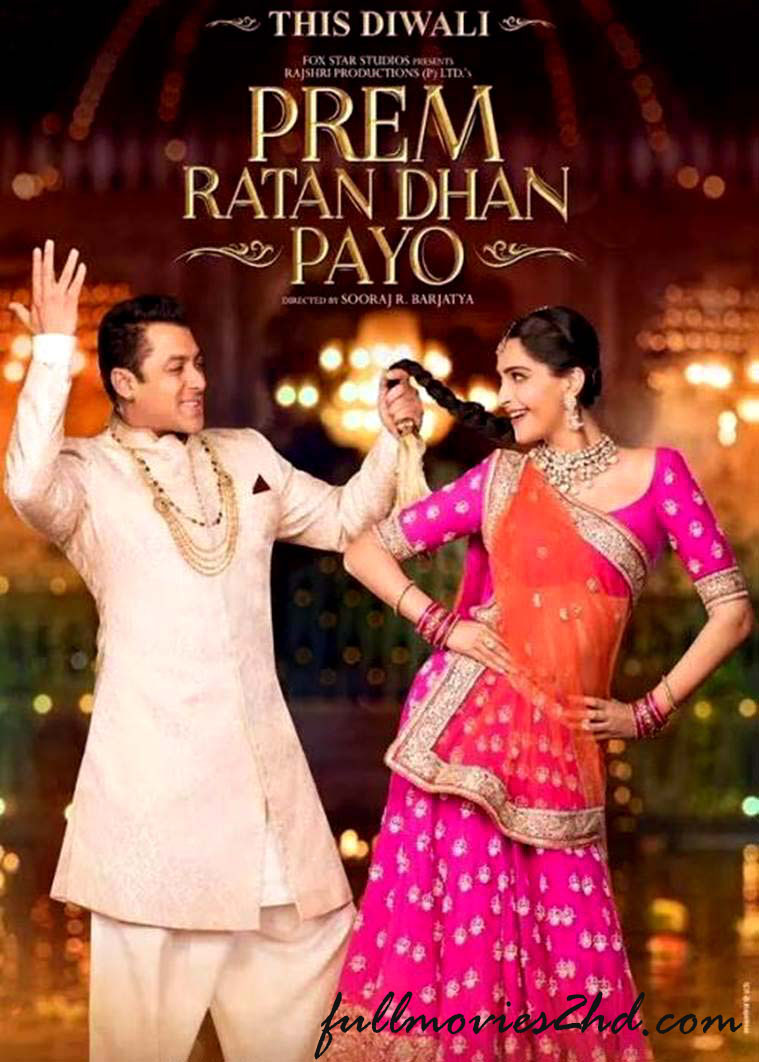 Prem Ratan Dhan Payo 2015 Hindi Movie Free Download