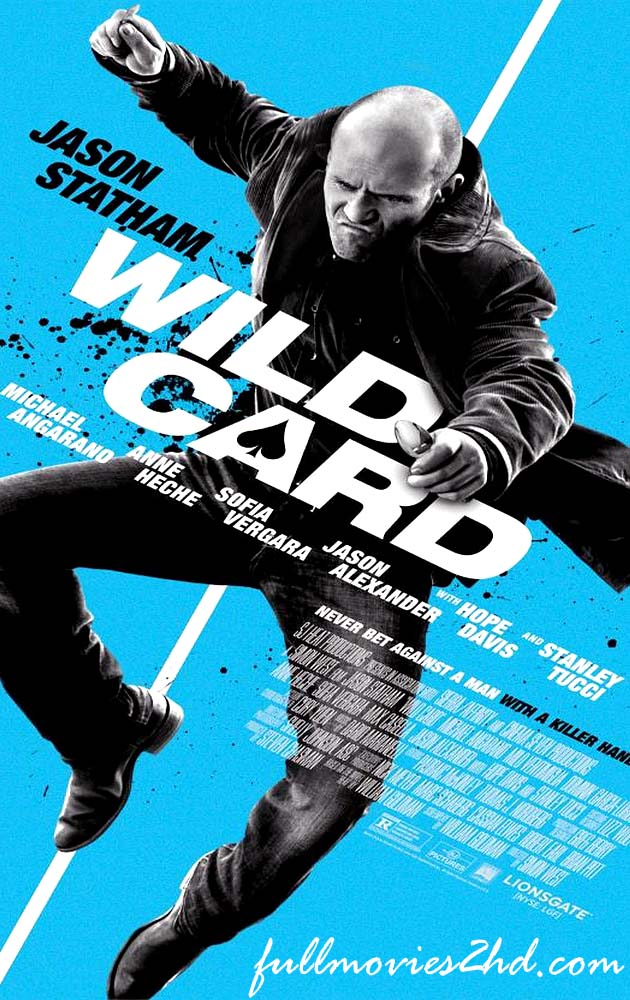 Wild Card 2015 Movie Free Download