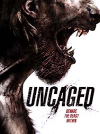 Uncaged 2016 Movie Watch Online Free