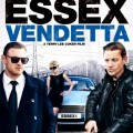 Essex Vendetta 2016 Movie Watch Online