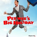 Pee-wee's Big Holiday 2016 Movie Watch Online