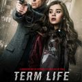 Term Life 2016 Movie Watch Online Free