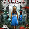 Alice: The Darker Side of The Mirror 2016 Movie Free Download