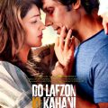 Do Lafzon Ki Kahani 2016 Hindi Movie Free Download