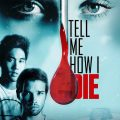 Tell Me How I Die 2016 Movie Free Download