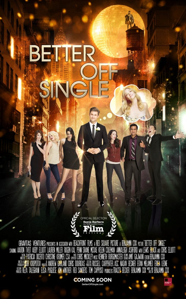 Better Off Single 2016 Movie Watch Online Free