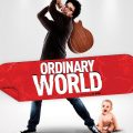 Ordinary World 2016 Movie Watch Online Free