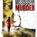 Mississippi Murder 2017 Movie Free Download
