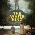 The White King 2016 Movie Watch Online Free