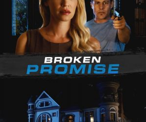 Broken Promise 2016 Movie Watch Online Free