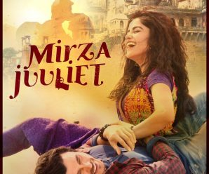 Mirza Juuliet 2017 Hindi Movie Free Download